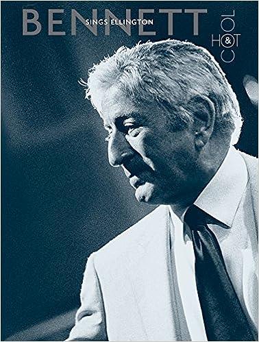 Tony Bennett Sings Ellington -- Hot & Cool: