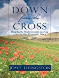 Down from the Cross, Joyc Livingston, 1410413896
