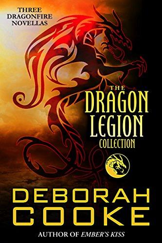 (The Dragon Legion Collection: Three Dragonfire Novellas (Dragonfire series Book 9))