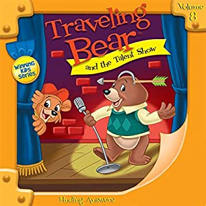 Traveling Bear and the Talent Show Audiobook