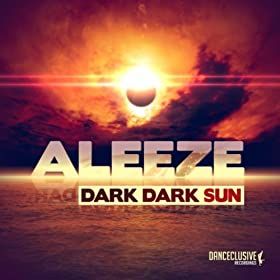 Aleeze-Dark Dark Sun