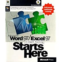 Microsoft Word 97/Excel 97 In-Depth Training Starts Here by Microsoft Press, Microsoft Corporation Staff (1998) Paperback