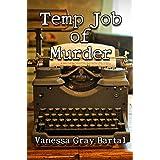 Temp Job of Murder (Lacy Steele Mystery Book 11)