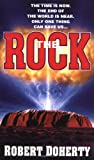Front cover for the book The Rock by Robert Doherty