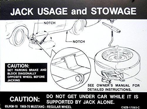 (1969 1970 FORD MUSTANG JACKING And STOWAGE INSTRUCTIONS For REGULAR WHEELS Models DECAL - STICKER)