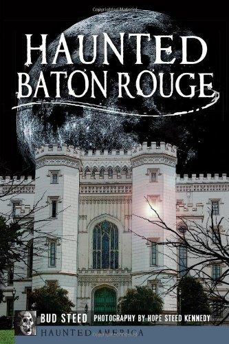 Haunted Baton Rouge (Haunted America)