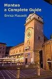 Mantua - A Complete Guide