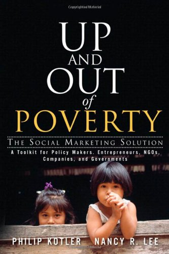 Up And Out Of Poverty  The Social Marketing Solution