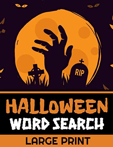 Halloween Word Search: 40 Large Print Challenging Puzzles About Monsters, Bats, Witches, Ghouls, Jack-O-lantern & more | Gift for Word Puzzles Lovers