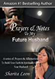 Prayers & Notes To My Future Husband