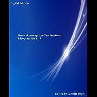 Etude et conception d'un Emetteur  Récepteur UWB-IR (French Edition)