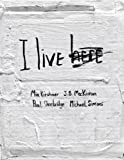 I Live Here by Mia Kirshner (18-Oct-2008) Hardcover