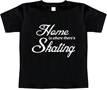 Funny Baby T-Shirt Size 2T (Home is where theres Skating) Toddler Tee