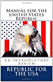 Manual for the United States Republic, David Robinson, 1456577719