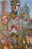 img - for The Zafarani Files: An Egyptian Novel (Modern Arabic Literature (Hardcover)) by Gamal al-Ghitani (2009-04-01) book / textbook / text book