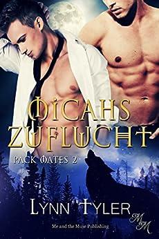 Micahs Zuflucht (Pack Mates 2) (German Edition) by [Tyler, Lynn ]