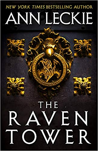 d5cf4b0f0 The Raven Tower: Amazon.co.uk: Ann Leckie: 9780356506999: Books