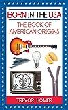 Born in the USA: The Book of American Origins