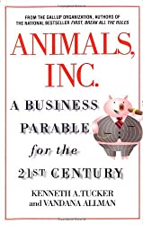 Animals, Inc.: A Business Parable for the 21st Century