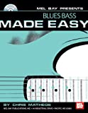 Blues Bass Made Easy, Chris Matheos, 0786673591