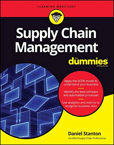 Supply Chain Management For Dummies (For Dummies (Business & Personal Finance)) (Supply Chain Best Practices)