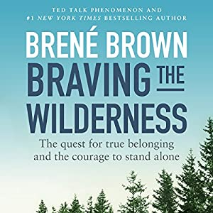 Braving the Wilderness Hörbuch