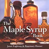 The Maple Syrup Book, Janet Eagleson and Rosemary Hasner, 1550464116