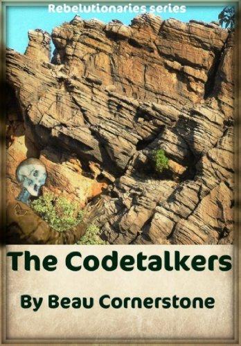 The Codetalkers (Rebelutionaries Series Book - Truss Series