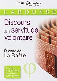 Le discours de la servitude volontaire par Étienne de La Boétie