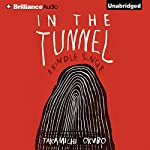 In the Tunnel   Takamichi Okubo