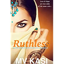 Ruthless: A Gripping, Passionate Romance