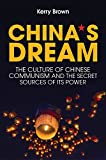 img - for China's Dream: The Culture of Chinese Communism and the Secret Sources of its Power book / textbook / text book