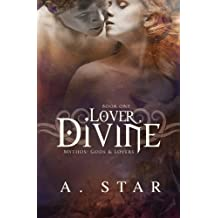 Lover, Divine (Mythos: Gods and Lovers #1)