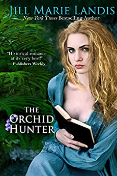 The Orchid Hunter by [Landis, Jill Marie]