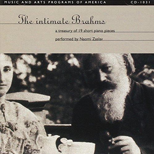 The Intimate Brahms: A Treasury of 19 Short Piano Pieces by Naomi Zaslav
