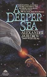 A Deeper Sea