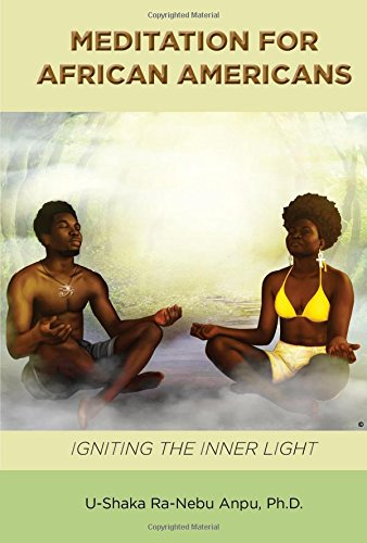 Search : Meditation For African Americans Igniting the Inner Light