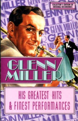 GLENN MILLER - Glenn Miller His Greatest Hits & Finest Performances, Part 1 [audio Cassette] - Zortam Music