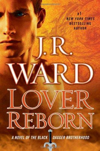 Lover Reborn - Book #10 of the Black Dagger Brotherhood