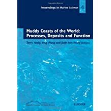 Muddy Coasts of the World: Processes, Deposits and Function (Proceedings in Marine Science)