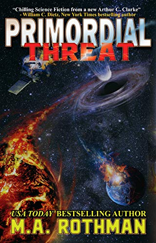 Primordial Threat by [Rothman, M.A.]