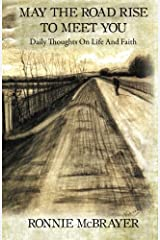 May The Road Rise To Meet You: Daily Thoughts On Life And Faith Paperback