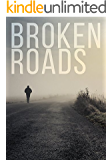 Broken Roads: A Tale of Survival in a Powerless World (A Tale Of Survival In A Powerless World series Book 2)