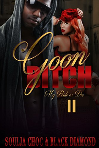 Search : Goon Bitch 2: My Ride or Die