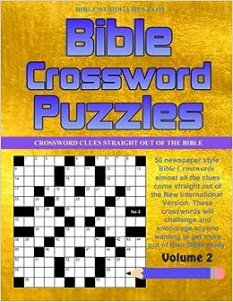 Bible Crossword Puzzles Vol 2: 50 Newspaper style Bible Crossword