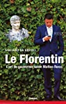 Le Florentin par Giuliano da Empoli