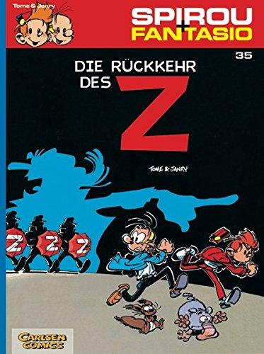 Spirou & Fantasio 35: Die Rückkehr des Z: (Neuedition)