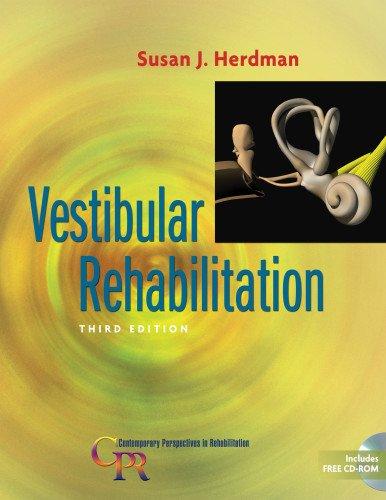 Vestibular Rehabilitation, 3rd Edition (Contemporary Perspectives in Rehabilitation)