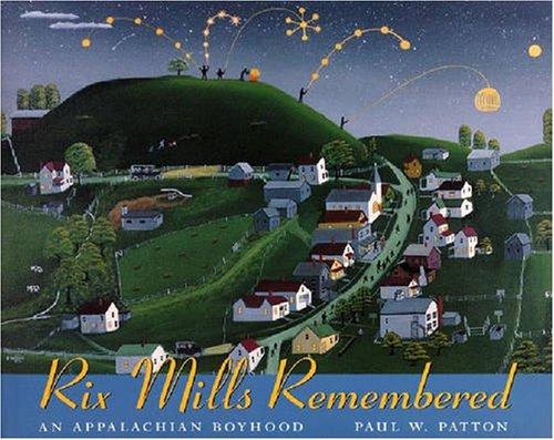 Read Online Rix Mills Remembered: The Folk Artistry of Paul W. Patton pdf epub