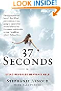 #3: 37 Seconds: Dying Revealed Heaven's Help--A Mother's Journey
